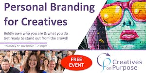Creatives on Purpose PERSONAL BRANDING FOR CREATIVES -...