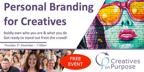 Creatives on Purpose - PERSONAL BRANDING FOR CREATIVES - December 2019 tickets