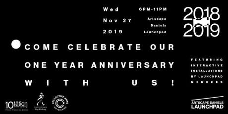 Artscape Daniels Launchpad 1 Year Anniversary Celebration  tickets