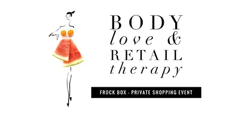 Body Love & Retail Therapy tickets