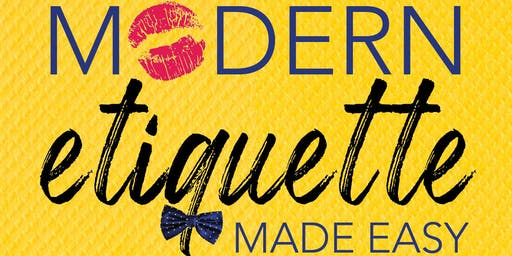 Modern Etiquette Made Easy: Free Course & Book Signing