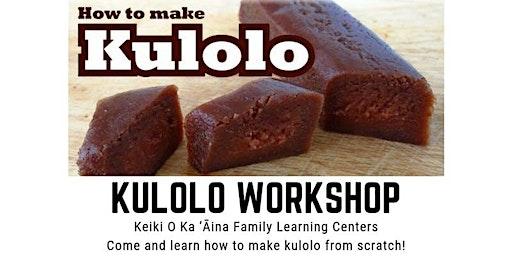 Kūlolo Workshop