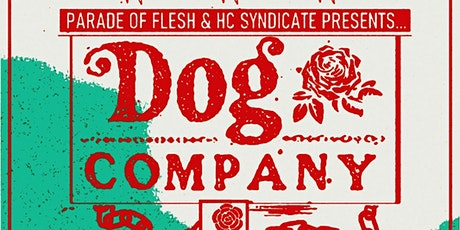 Dog Co, The Royal Hounds, Liberty & Justice, Chubby & The Gang, Lethal Dose tickets