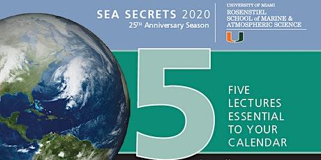 Sea Secrets Lecture Series 2020 with  Everette Joseph, Ph.D. tickets