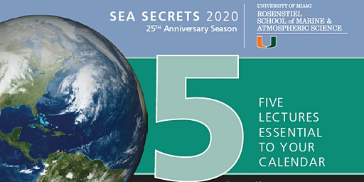 Sea Secrets Lecture Series 2020 with  Everette Joseph, Ph.D.