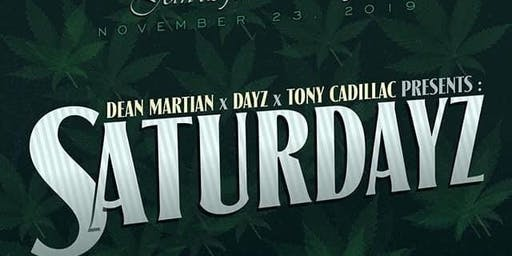 SaturDayz with Dayz FT Dean Martian @ Gentleman Jacks Bar & Grille