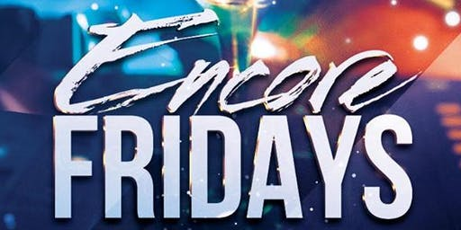 ENCORE FRIDAYS | iL Bacio | ENCORE APPRECIATION Edition