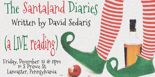 The Santaland Diaries by David Sedaris (A Reading)