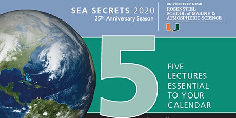 Sea Secrets Lecture Series 2020 with Robin Elizabeth Bell, Ph.D. tickets
