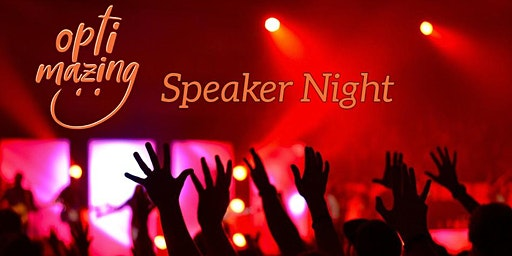 Optimazing Speaker Night 27.01.2020