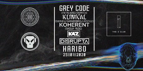 EQ UNDERGROUND FESTIVAL 2020 : GREY CODE, KLINICAL, KOHERENT, KAZ ,DISRUPTA tickets