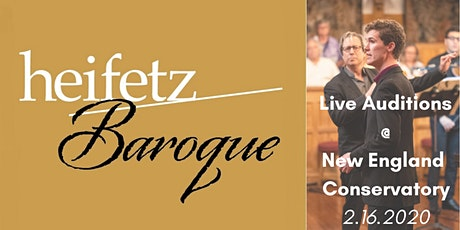 Heifetz Baroque Live Auditions @ New England Conservatory tickets
