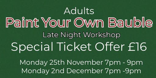 Paint Your Own Bauble - Adults Workshop