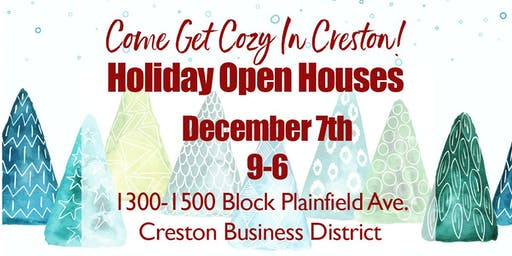 Holiday Open House - Come Get Cozy in Creston !