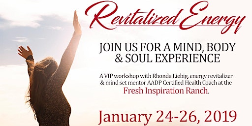 Revitalize Energy Retreat to Your NEW Freedom in Life and Business 2020