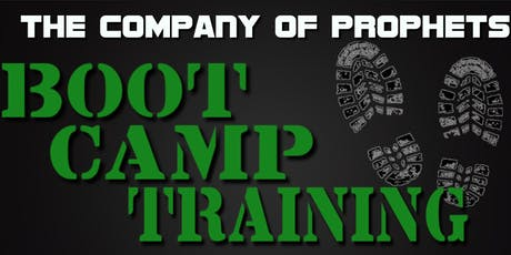 The Company of Prophets: Boot Camp Training Session tickets