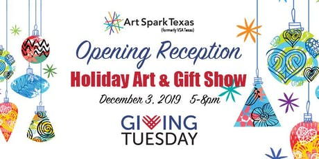 Opening Reception - Art Spark Texas Holiday Art & Gift Show tickets