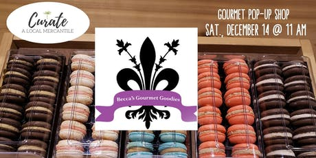 FREE Pop-Up Shop With Becca's Gourmet Goodies tickets