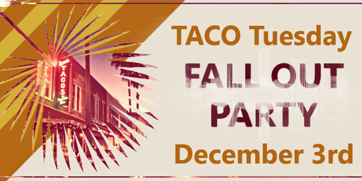 Taco Tuesday Social | 2019
