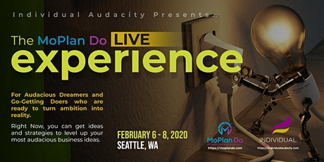 Individual Audacity Presents… The MoPlan Do Live Experience Seattle, WA tickets