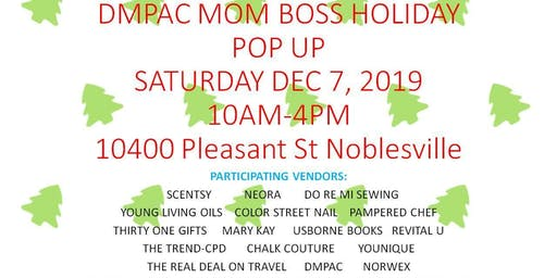 DMPAC MOM BOSS HOLIDAY POP UP