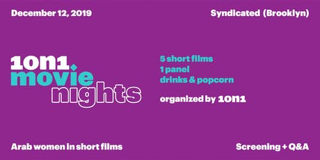 1on1 Movie Nights (Arab women in short films) tickets