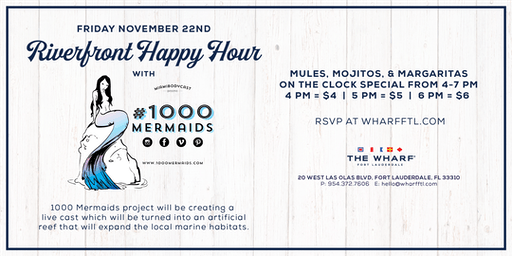 Riverfront Happy Hour with #1000 Mermaids