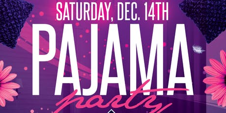 PAJAMA PARTY tickets