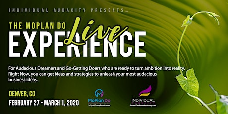Individual Audacity Presents… The MoPlan Do Live Experience Denver, CO tickets