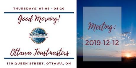 Good Morning! Ottawa Toastmasters , 2019-12-12 tickets