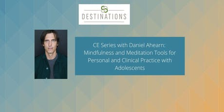 Mindfulness and Meditation Tools for Personal and Clinical Practice tickets