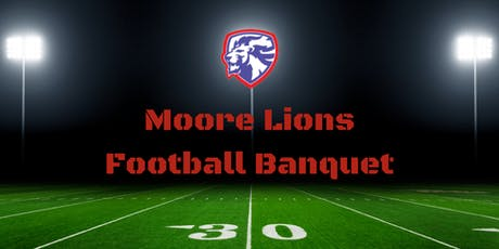 Moore Lions Football Banquet tickets