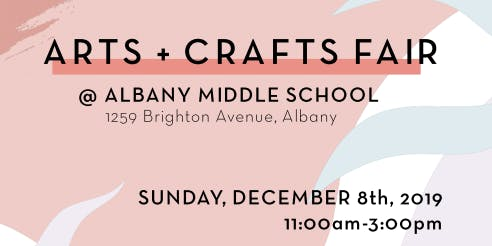 Arts + Crafts Fair at Albany Middle School