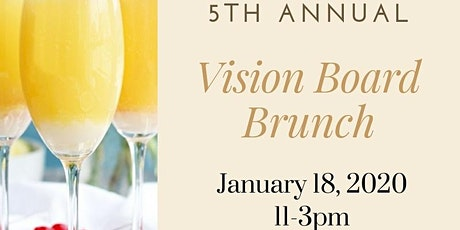 5th Annual Vision Board Brunch tickets