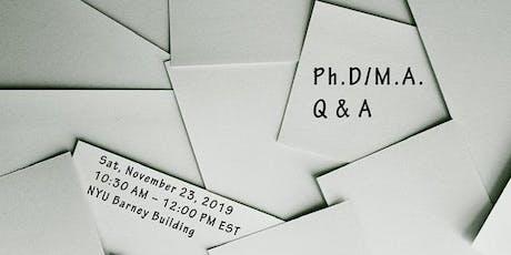 Ph.D/M.A. Q & A tickets