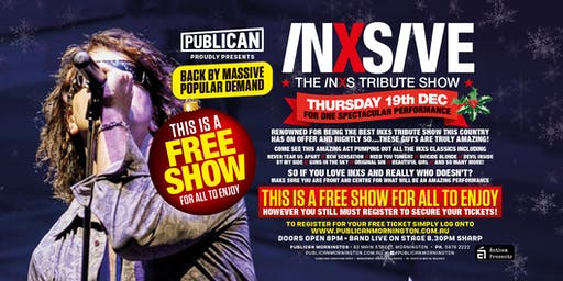 Inxisve live FREE show at Publican, Mornington!