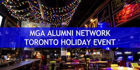 MGA Alumni Network - Toronto Holiday Event tickets