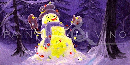 'Lighted Snowman' - Get ready for the holiday with the Paint and Sip fun