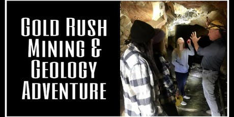 Gold Rush Mining & Geology Adventure tickets