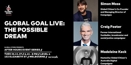 Global Citizen After Hours Event Series: Global Goal Live