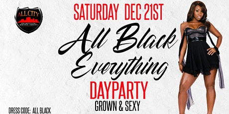 ALL BLACK EVERYTHING Day Party SATURDAY DECEMBER 21st @ AMADEUS tickets