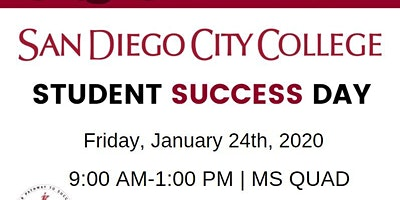 San Diego City College: Student Success Day Your Pathway to Success!