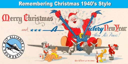 Christmas 1940's Style--With B-17 Alliance Foundation