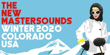 New Mastersounds tickets