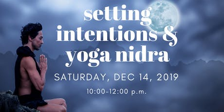 Setting Intentions & Yoga Nidra tickets