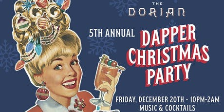 The Dorian's 5th Annual Dapper Party tickets