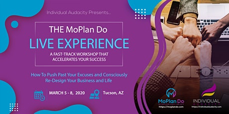 Individual Audacity Presents… The MoPlan Do Live Experience Tucson, AZ tickets