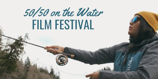 50/50 On The Water Film Festival- Reno