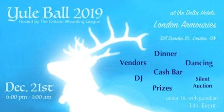 2019 Yule Ball - Hosted by the Ontario Wizarding League (O.W.L. of London) tickets