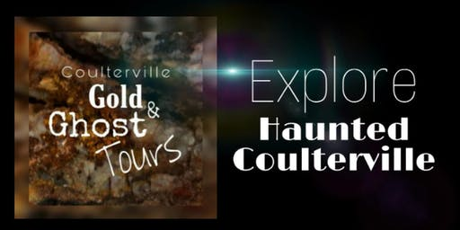 Explore Haunted Coulterville